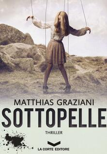 Sottopelle - Matthias Graziani - copertina