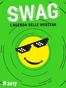 Cartoleria Diario Swag. L'Agenda delle Webstar 2016-2017, 16 mesi. Verde La Corte Editore