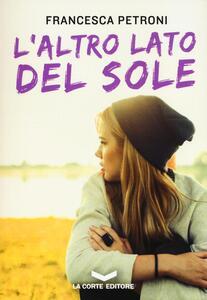L' altro lato del sole - Francesca Petroni - copertina
