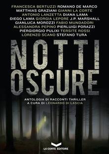 NOTTI OSCURE - Leonardo Di Lascia - ebook