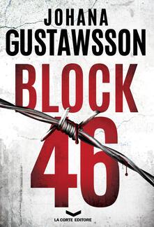 BLOCK 46 - Valeria Pazzi,Johana Gustawsson - ebook
