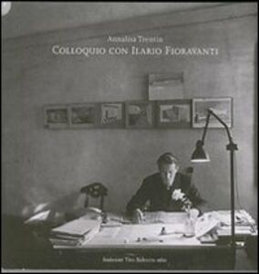 Colloquio con Ilario Fioravanti