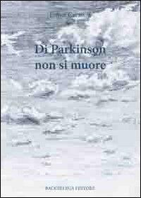 Di Parkinson non si muore