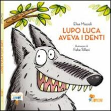 Rallydeicolliscaligeri.it Lupo Luca aveva i denti Image