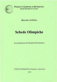 Schede olimpiche per la preparazione alle olimpiadi di Matematica