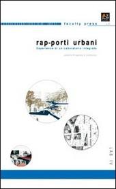 Rap-porti urbani. Sperimentazione di un laboratorio integrato