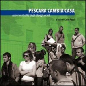 Pescara cambia casa. Nuove centralità degli alloggi sociali