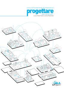 Progettare alla maniera di. Corso di fondamenti di urbanistica