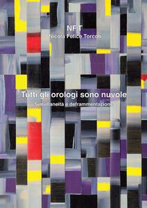 Nicola Felice Torcoli. «Tutti gli orologi sono nuvole»
