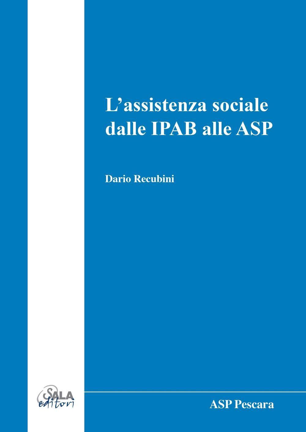 L' assistenza sociale dalle IPAB alle ASP