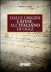 Dalle origini latine all'italiano di oggi
