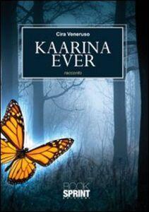 Kaarina Ever