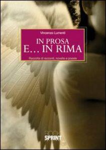 In prosa e... in rima