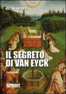 Il segreto di van Eyck