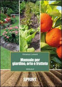 Manuale per giardino, orto e frutteto