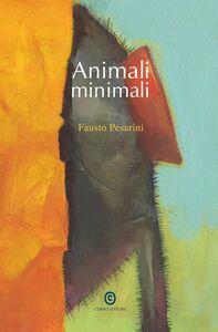 Animali minimali