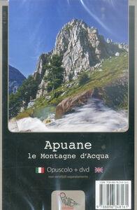 Apuane. Le montagne d'acqua. Con DVD