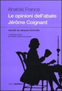Le opinioni dell'abate Jérðme Coignard raccolte da Jacques Girarrosto