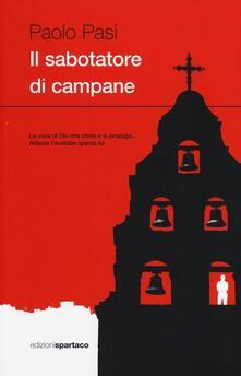 Il sabotatore di campane - Paolo Pasi - copertina