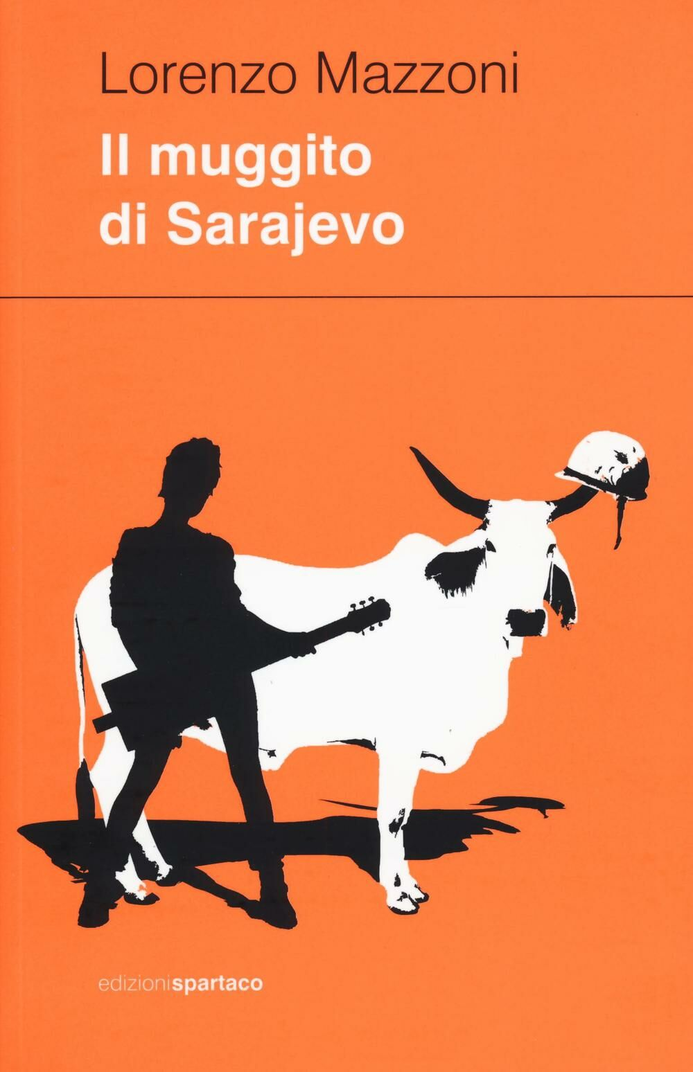Il muggito di Sarajevo