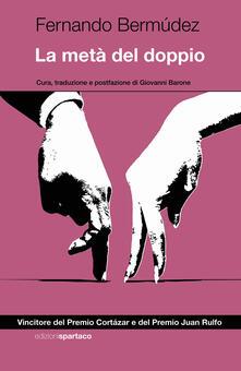 La metà del doppio - Fernando Bermúdez - copertina