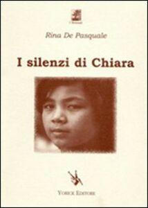 I silenzi di Chiara