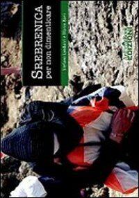 Srebrenica per non dimenticare