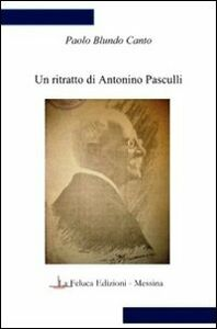 Un ritratto di Antonino Pasculli