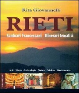 Rieti. Santuari francescani. Itinerari tematici
