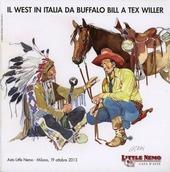 Il West in Italia. Da Buffalo Bill a Tex Willer