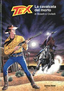 Tex. La cavalcata del morto