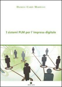I sistemi PLM per l'impresa digitale