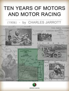 Ten years of motors and motor racing