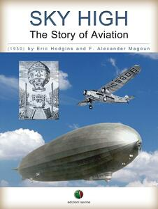 SKY HIGH - The Story of Aviation