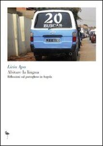 Abitare la lingua. Riflessioni sul portoghese in Angola