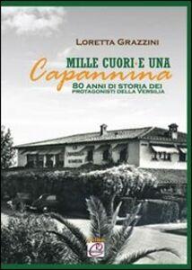 Mille cuori e una capannina. 80 anni di storia dei protagonisti della Versilia