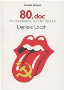 80.doc più a sinistra dei Rolling Stones
