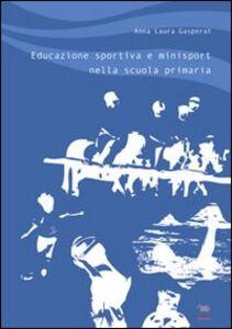 Educazione sportiva e minisport nella scuola primaria