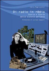 Di radio in r@dio. Storia e storie della scatola parlante