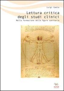 Lettura critica degli studi clinici. Nella formazione delle figure sanitarie