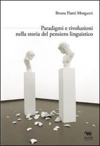 Paradigmi e rivoluzioni nella storia del pensiero linguistico