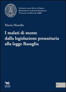 I malati di mente dalla legislazione preunitaria alla legge Basaglia