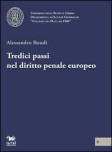 Ilmeglio-delweb.it Tredici passi nel diritto penale europeo Image