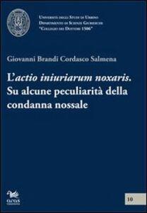 L' actio iniuriarum noxalis. Su alcune peculiarità della condanna nossale