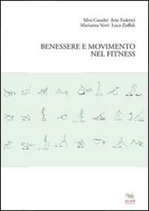 Libro Benessere e movimento nel fitness Silva Casadei Ario Federici Luca Zoffoli