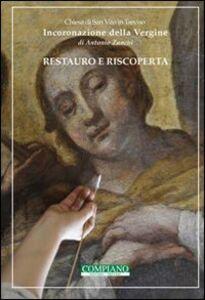 Incoronazione della Vergine di Antonio Zanchi. Restauro e riscoperta, chiesa San Vito in Treviso
