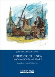Riders to the sea-La cavalcata al mare