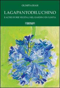 Lagapantodiluchino e altre storie vegetali nel giardino di Olimpia