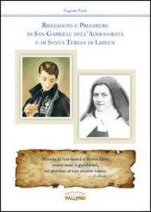 Riflessioni e preghiere di san Gabriele dell'Addolorata e di santa Teresa di Lisieux