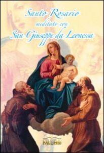 Santo Rosario meditato con san Giuseppe da Leonessa